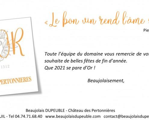 Voeux 2021 Chateau Pertonnieres Beaujolais Dupeuble or ame